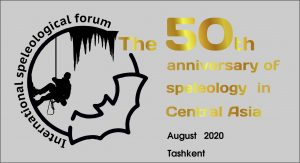 International Central Asian Speleological Forum – 2020, Tashkent, Uzbekistan